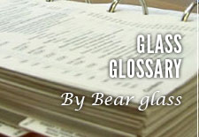 Glass Glossary
