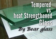 Tempered Glass vs Heat Strengthened Glass
